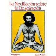 La Meditación sobre la respiración