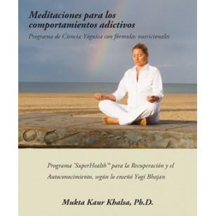 Meditaciones para los comportamientos adictivos