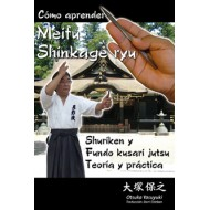 Cómo aprender Meifu Shinkage ryu
