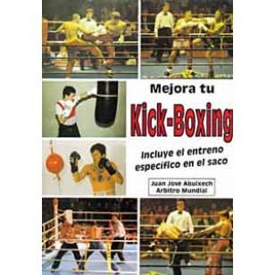 Mejora tu Kick-Boxing. Incluye el entreno específico en el saco