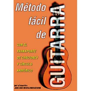 Método Fácil de Guitarra.Con el transporte de canciones y Círculo Armónico