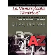 La Numerología Tántrica y los nombres personales (con el alfabeto hebreo)
