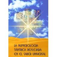 La Numerología Tántrica reflejada en el saber universal