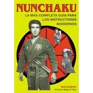 Nunchaku. La más completa guía para los instructores modernos.