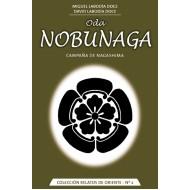 Oda Nobunaga. Campaña de Nagashima