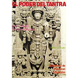 El Poder del Tantra. En la senda del Guerrero Espiritual