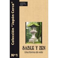 Sable y Zen. Una forma de vida