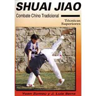 Shuai Jiao. Combate chino tradicional. Técnicas superiores