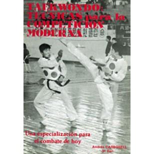 Taekwondo. Técnicas para la competición moderna