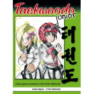 Taekwondo junior. Guía para conocer este arte marcial