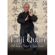 Taiji Quan. De los Chen a los Sun