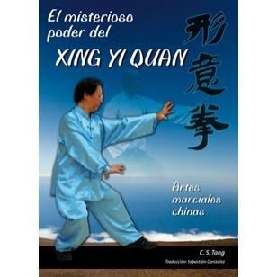 El misterioso poder del Xing Yi Quan