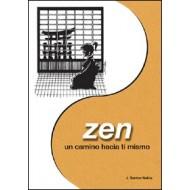 Zen. Un camino hacia tí mismo